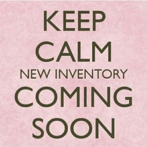 New Inventory Arriving Soon